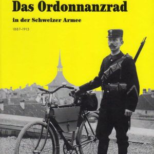 """""""Das Ordonnanzrad"""" Band 1"""